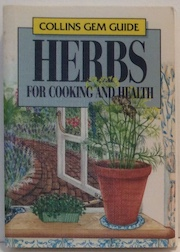 Herbs for cooking and health