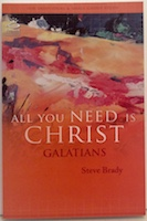 'All You Need Is Christ'- Galatians