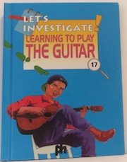 Let's Investigate Learning to Play the Guitar