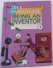 Let's Investigate Being An Inventor