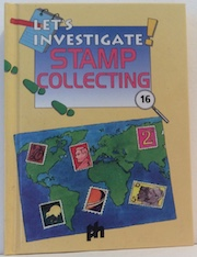 Let's Investigate Stamp Collecting