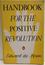 Handbook for the Positive Revolution