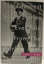 The Greatest Sales Stories Ever Told