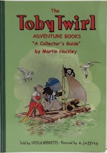 The TobyTwirl Adventure Books - A Collector's Guide