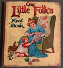 Our Little Folk's First Book